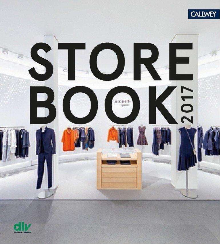 """Das """"Store Book 2017"""" zeigt herausragende Projekte im Ladenbau"""